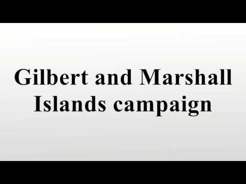 Gilbert and Marshall Islands campaign