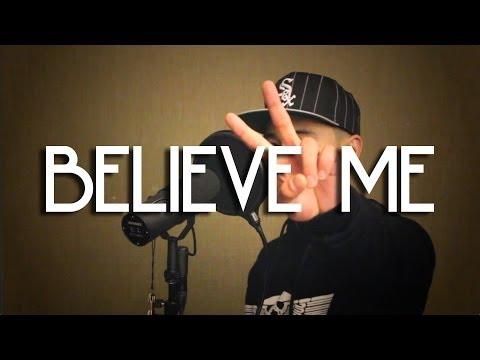 Believe Me Remix