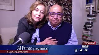 Al Punto y Seguimos con César Miguel Rondón.