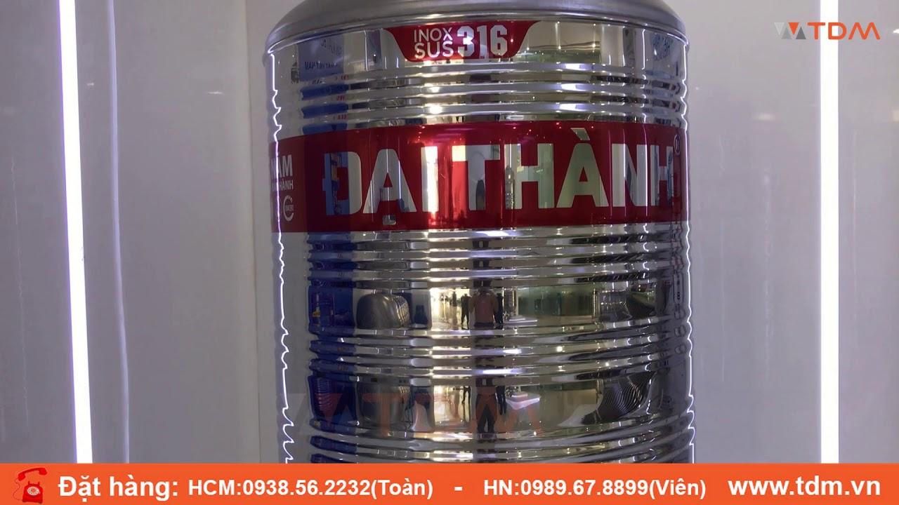 TDM.VN | Giới thiệu bồn nước inox Tân Á Đại Thành 500L 1000L 1500L 316 chính hãng
