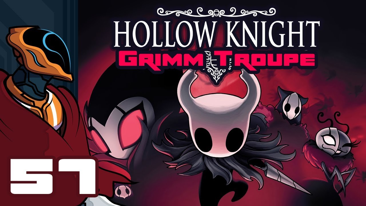 let s play hollow knight grimm troupe update part 57 vastly unprepared