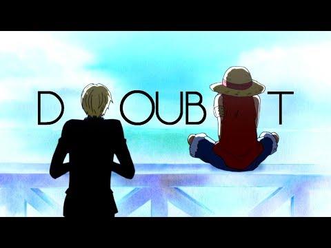 One Piece - Doubt
