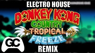 Donkey Kong Tropical Freeze ► Wing Ding Ackatos Electro House Remix