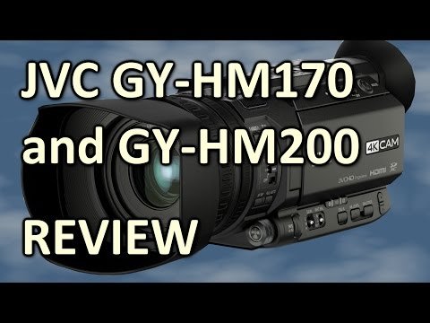 Review: JVC GY-HM170 / GY-HM200 4K camcorder