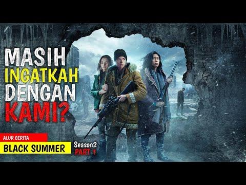 Download KEHIDUPAN MANUSIA DITENGAH KIAMAT ZOMBIE  | BLACK SUMMER SEASON 2 (EPISODE 1-3)