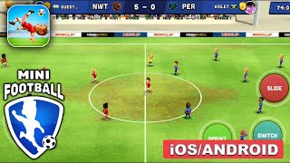 Mini Football Gameplay Walkthrough Android iOS