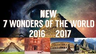 7 WONDERS OF THE WORLD 2016-2017