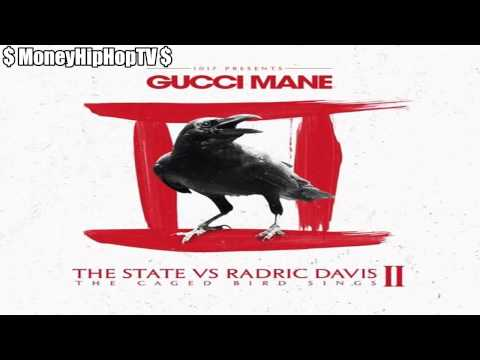 Gucci Mane  ' Rude ' Prod  By Drumma Boy   The State Vs  Radric Davis 2