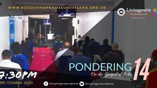Livingpraise Weekly Bible Study // PONDERING ON THE GOSPEL OF JOHN 14