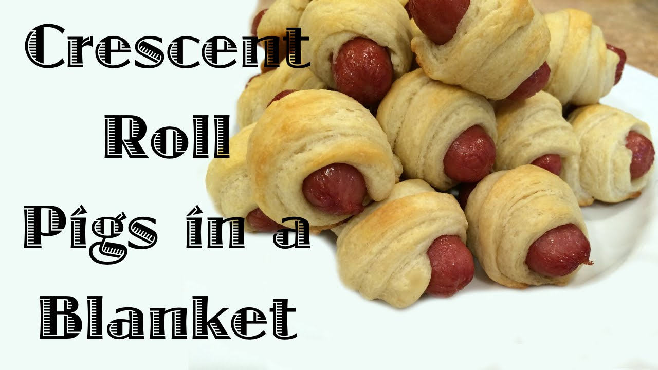 Crescent Roll Pigs in a Blanket  YouTube