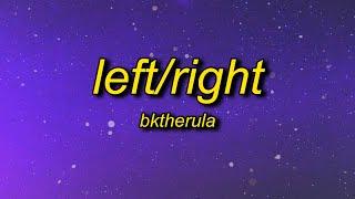 BKTHERULA - Left/Right (Lyrics)   hoes on me left and right glokknine put him out like a light