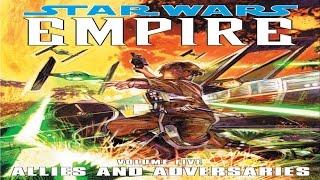 Comic Corner - Star Wars Empire Volume Five Allies And Adversaries II