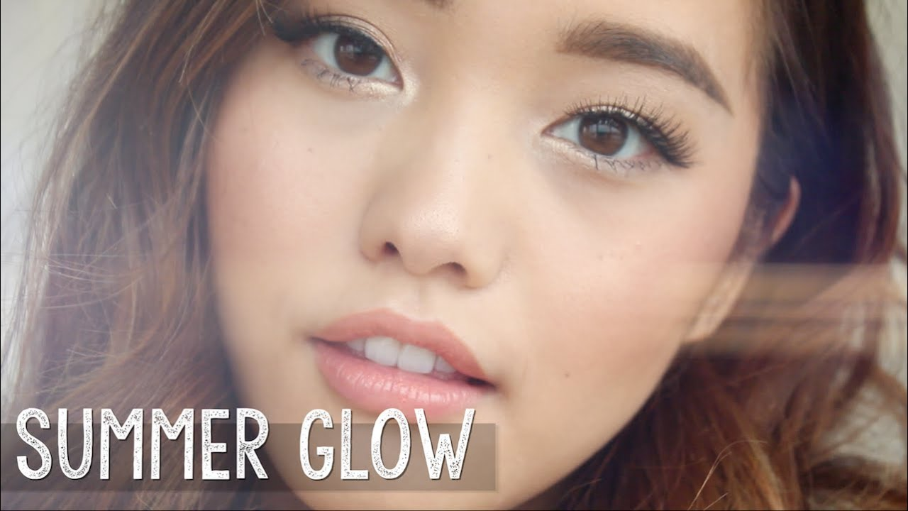 Summer Glow Makeup Youtube