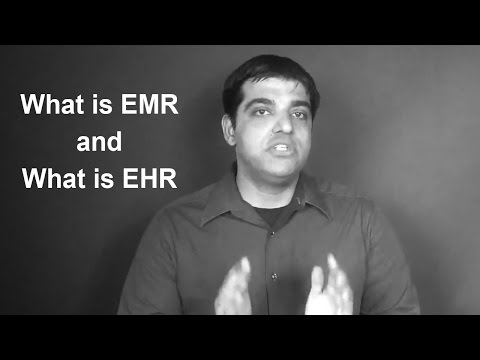 What is EMR and What is EHR