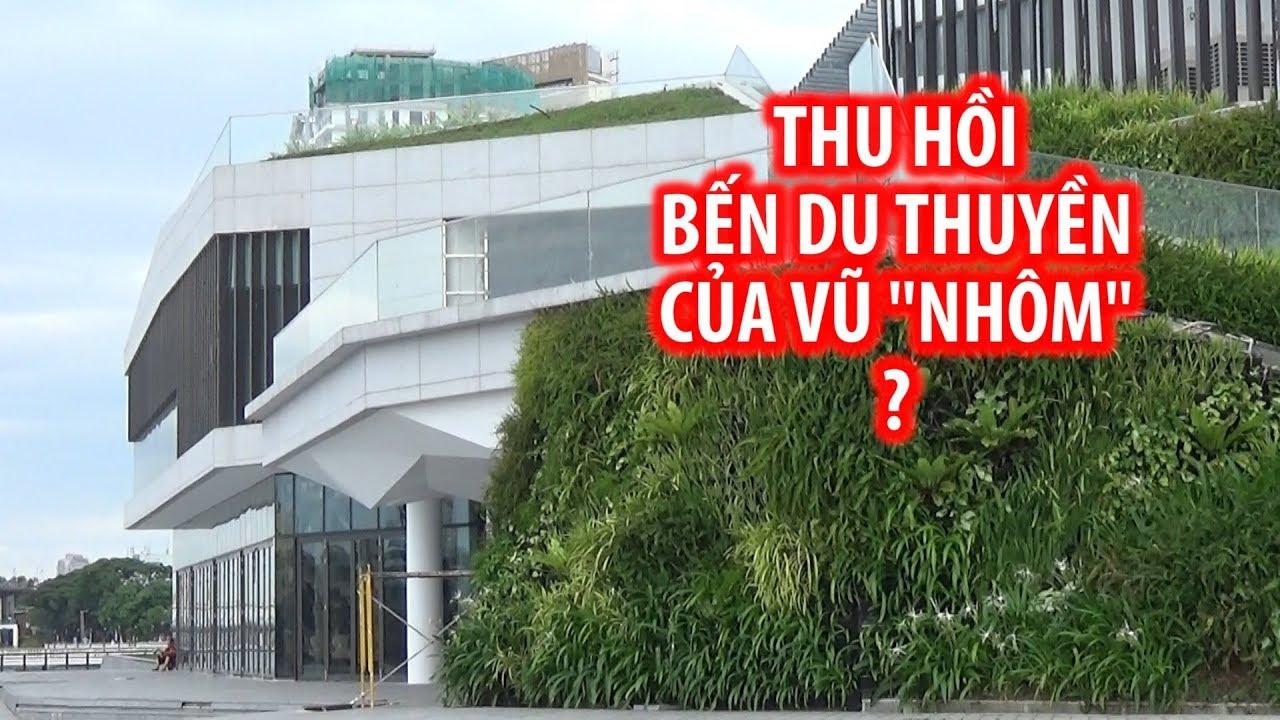 Cận cảnh bến du thuyền của Vũ nhôm Đà Nẵng xem xét thu hồi