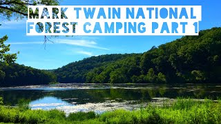 Mark Twain National Forest Dispersed Camping 🏕 Noblett Day Use & Campground 🌳 Part 1