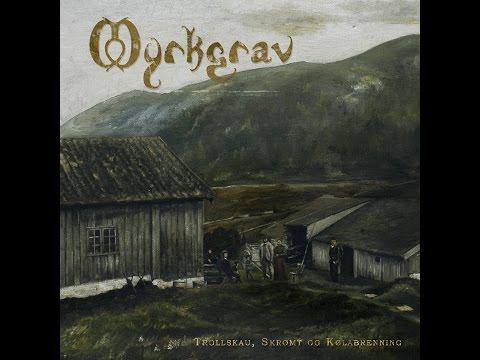 Myrkgrav - Trollskau Skroemt Og Koelabrenning (Full Album) mp3