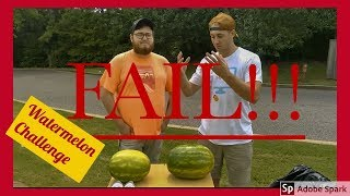 Watermelon Challenge FAIL!!