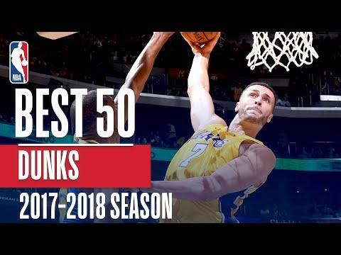 Best 50 Dunks of the 2018 NBA Regular Season