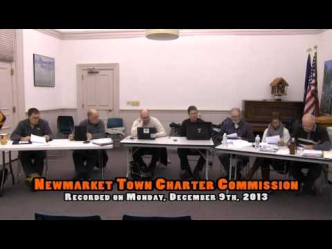 Town Charter Commission 12/09/2013 (Newmarket, New Hampshire)