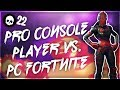 Pro Console Fortnite Player vs. PC Fortnite! (Battle Royale Xbox/PS4 vs. PC)