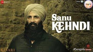 kesari-sanu-kehndi-akshay-kumar-parineeti-chopra-romy-brijesh-tanishk-b