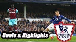 Everton vs West Ham - Goals & Highlights - Premier League 18-19
