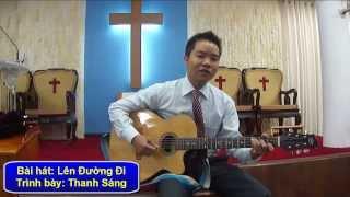 Philip Tran Thanh Sang   Bai hat Len Duong Di