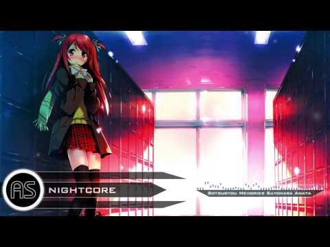❋「AS   Nightcore」 Sotsugyou Memories Sayonara Anata ❋