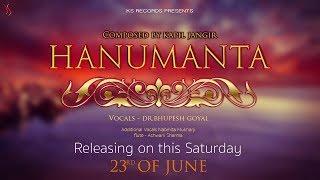 Hanumanta Teaser | Kapil Jangir Ft. Dr. Bhupesh Goyal | New Hanuman Chalisa