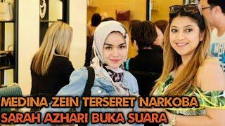 Sarah Azhari bongk4r Soal Kehidupan sang adik ipar Medina zein
