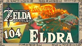 THE LEGEND OF ZELDA BREATH OF THE WILD Part 104: Eldra & weißer Leune beim Eldin-Riesenfossil