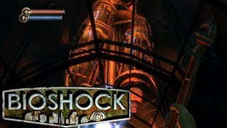 Bioshock - Part 7: The Core of Hephaestus