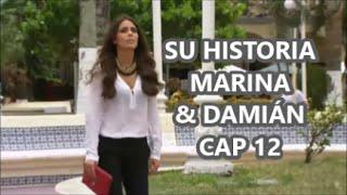 SU HISTORIA MARINA & DAMIÁN CAP 12