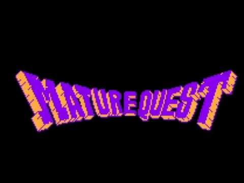 Mature quest
