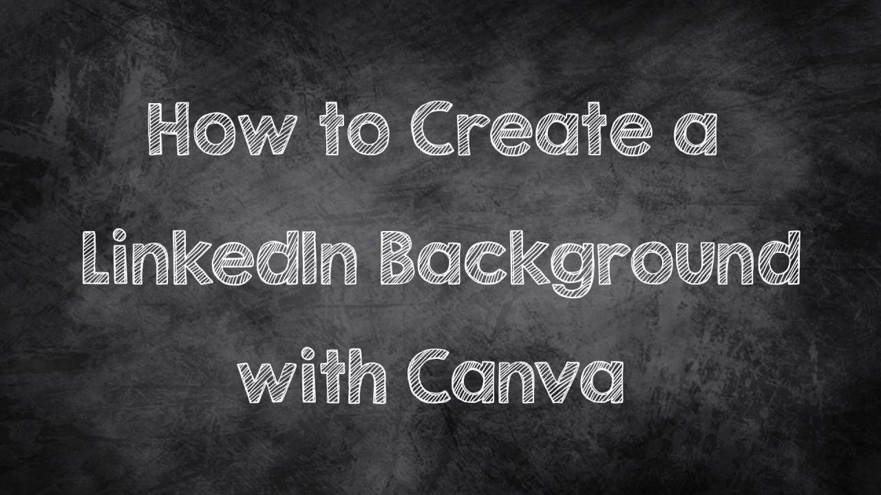 How To Create A LinkedIn Background With Canva