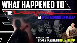 what happened to lazer maze in west edmonton mall? w special guest rolly crump   best edmonton mall