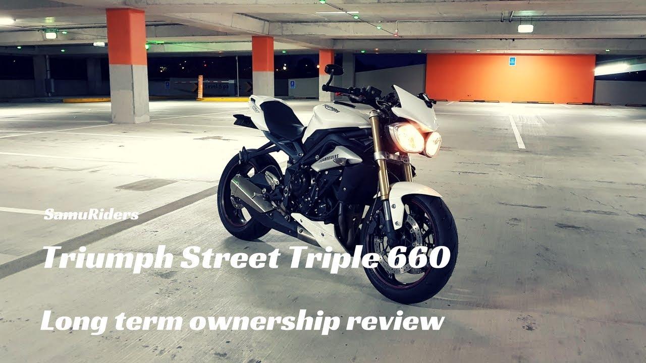 Street Triple Ownership Review 2016 Triumph Street Triple 660