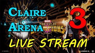 Claire Arena - Round 2 - Part 3 | Marvel Contest of Champions Live Stream