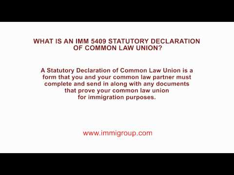 What is an IMM 5409 Statutory Declaration of Common Law Union?