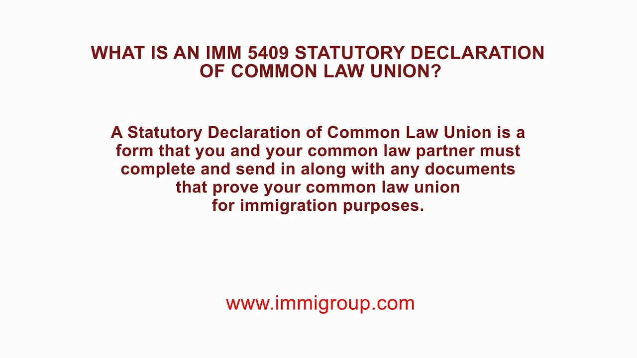 What is an IMM 5409 Statutory Declaration of Common Law Union ...