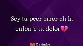 Darell X Anuel Aa Tu Peor Error - Remix (Estados Para Whatsapp) Z estados