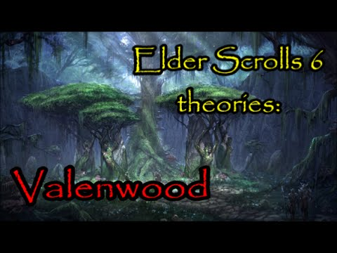 Elder Scrolls 6 theories: Valenwood - YouTube