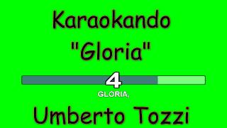 Karaoke Italiano - Gloria - Umberto Tozzi ( Testo )