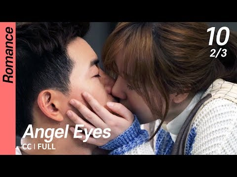 [CC/FULL] Angel Eyes EP10 (2/3) | 엔젤아이즈