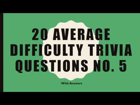 20 Trivia Questions No. 5 (General Knowledge)