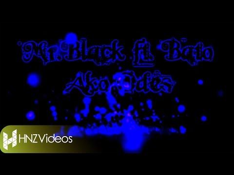 Mr.Black - Ako odes ft. Bato (Official Lyric Video)
