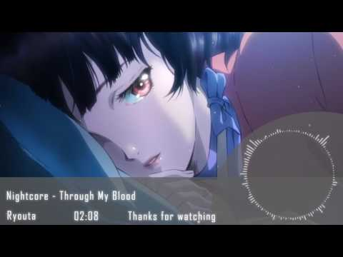 Nightcore - Through My Blood