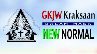 Persiapan New Normal - GKJW Jemaat Kraksaan