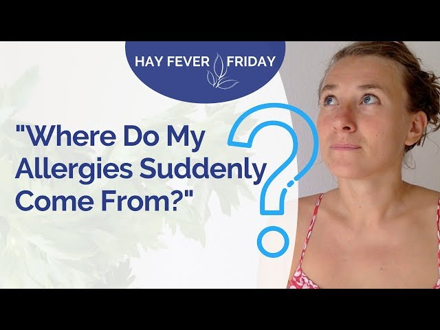 Where Do My Allergies Come From? - What's REALLY Happening in Your Body with Hay Fever & Allergies..